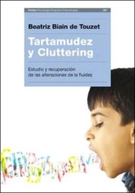 Tartamudez y Cluttering. Estudio y recuperación de las alteraciones de la fluidez