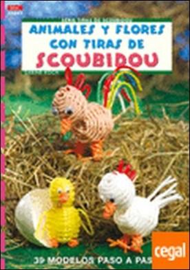 Serie Scoubidou nº 7. ANIMALES Y FLORES CON TIRAS DE SCOUBIDOU . 39 MODELOS PASO A PASO