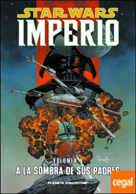 Star Wars Imperio nº 06/07 . A la sombra de sus padres