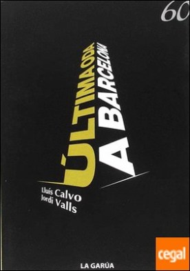 Última Oda a Barcelona por Calvo i Guardiola, Lluís PDF