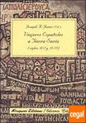 Viajeros españoles a Tierra Santa (Siglos XVI Y XVII)