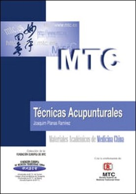 Técnicas acupunturales. Materiales Académicos de Medicina China