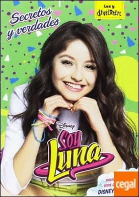 Soy Luna. Secretos y verdades . Narrativa 8