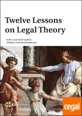 Twelve lessons on legal theory
