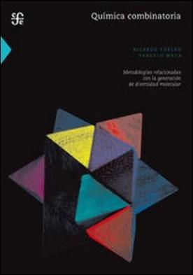 Química combinatoria. Metodologías combinatorias con la generación de diversidad molecular