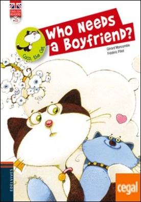 Who Needs a Boyfriend?