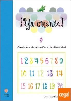 Ya cuento 9 . Números de seis cifras por Martínez Romero, José PDF