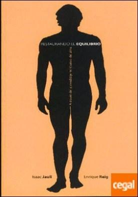 Restableciendo el equilibrio a través de las lecciones del alma . A TRAVES DEL APRENDIZAJE RETRIBUTIVO DEL ALMA