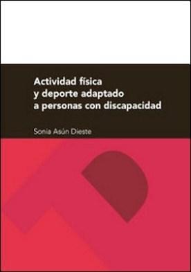 Actividad física y deporte adaptado a personas con discapacidad por Sonia Asún Dieste