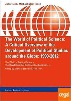WORLD OF POLITICAL SCIENCE: A CRITICAL OVERVIEW OF THE