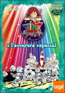 Tina Superbruixa i l'aventura espacial (ed. COLOR)