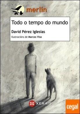 Todo o tempo do mundo por Pérez Iglesias, David