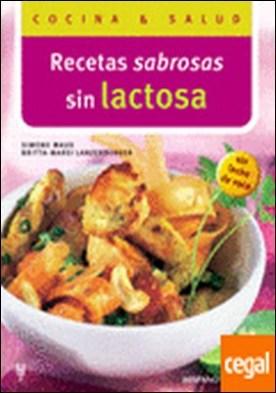 Recetas sabrosas sin lactosa