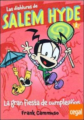Salem Hyde 2: LA GRAN FIESTA DE CUMPLEAÑOS