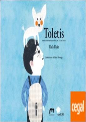 Toletis . Doce cuentos para niños de 7 a 107 años