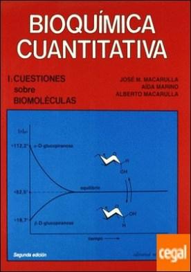 Volumen 1. Cuestiones sobre biomol?culas