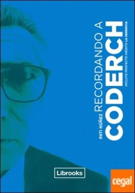 Recordando a Coderch por Núñez Gimeno, Pati