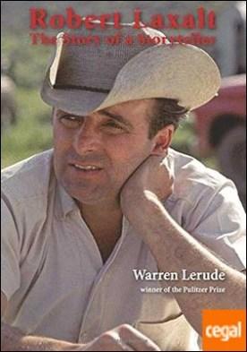 Robert Laxalt: The Story of a Storyteller