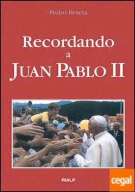 Recordando a Juan Pablo II
