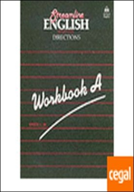 STREAMLINE ENGLISH DIRECTIONS WORKBOOK A
