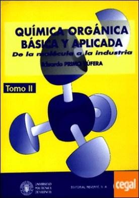 Química orgánica básica y aplicada. Volumen 2. De la molécula a la industria