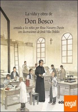 Vida y obra de Don Bosco contada a los niños