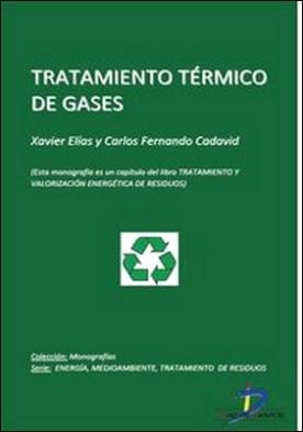Tratamiento térmico de gases. Tratamiento y valorizacion energética de residuos
