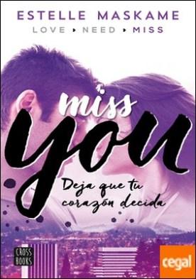 You 3. Miss you . You, 3. Deja que tu corazón decida