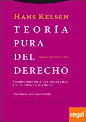 Teoría pura del derecho . Introducción a los problemas de la ciencia jurídica. Primera edición de 1934
