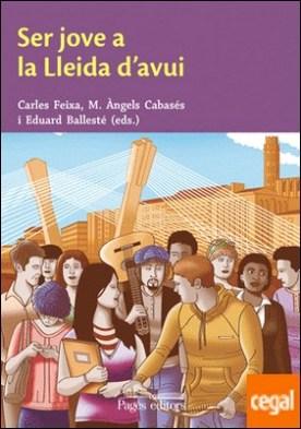Ser jove a la Lleida d'avui