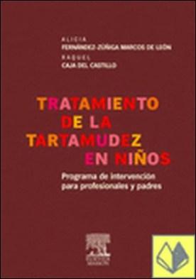Tratamiento de la tartamudez en niños . PROGRAMA DE INTERVENCION PARA PROFESIONALES Y PADRES
