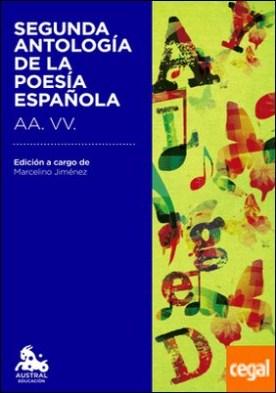 Segunda antología de la poesía española . Edición a cargo de Marcelino Jiménez León