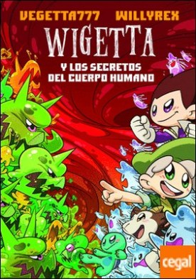 Wigetta y los secretos del cuerpo humano