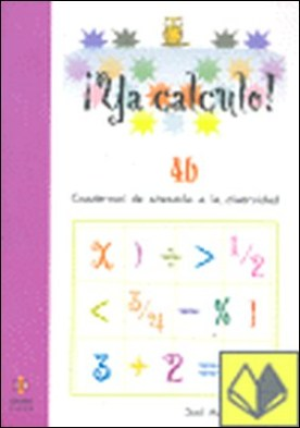 YA CLACULO CUADERNOS DE AENCION A LA DIVERSIDAD 4B . Cuadernos de atención a la diversidad