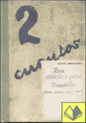 Últimas ausencias para un niño . algunas notas a dos cuentos traducidos por Miguel Hernández
