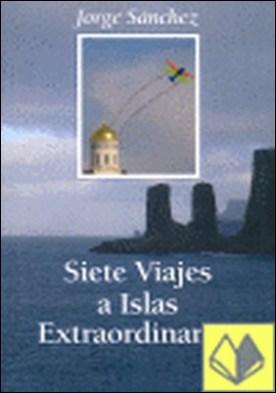 Siete viajes a islas extraordinarias