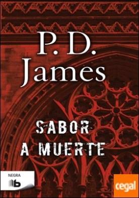 Sabor a muerte (Adam Dalgliesh 7) por James, P.D.