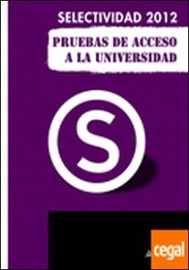 Selectividad-PAU 2012, física, pruebas de acceso a la universidad . SELECTIVIDAD 2012