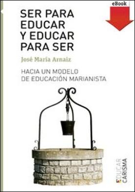 Ser para educar y educar para ser (eBook-ePub)