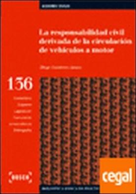 Responsabilidad civil derivada de la circulación de vehiculo a motor, la por Gutierrez Alonso,Diego PDF