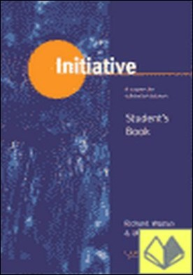 SB. INITIATIVE: A COURSE FOR ADVANCED LEARNERS
