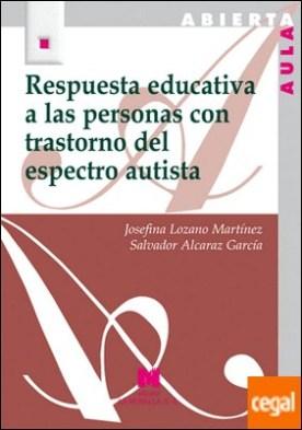 Respuesta educativa a las personas con trastorno del espectro autista