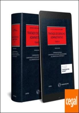 Tratado de Derecho Administrativo Tomo III (Papel + e-book) . Contratación pública. Comentarios a la Ley 9/2017, de 8 de noviembre, de Contratos del Sector Público por González-Varas Ibáñez, Santiago PDF
