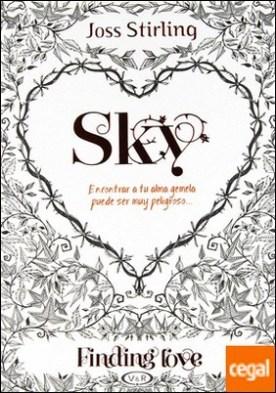 SKY, FINDING LOVE . ENCONTRAR A TU ALMA GEMELA PUEDE SER MUY PELIGROSO