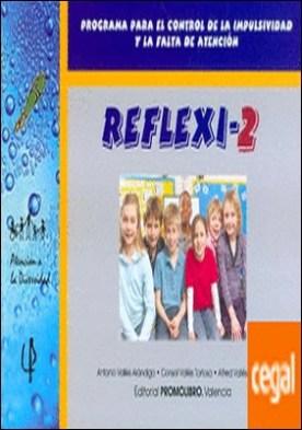Reflexi-2 . programa para el control de la impulsividad y la falta de atención