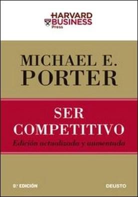 Ser competitivo. Edición actualizada y aumentada
