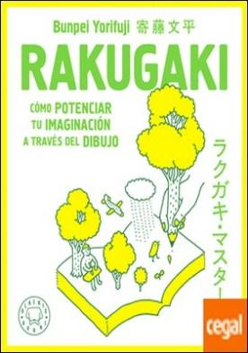 Rakugaki . Cómo potenciar tu imaginación a través del dibujo