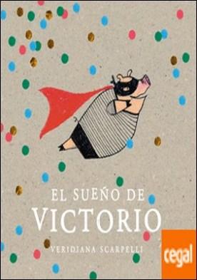 SUEÑO DE VICTORIO, EL