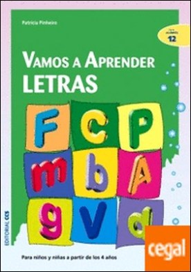 Vamos a aprender letras . Para niños y niñas a partir de los 4 años por Pinheiro, Patricia