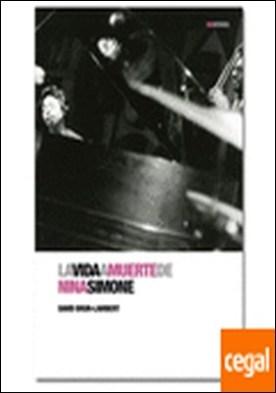 Vida a muerte de Nina Simone, La